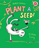 Horse & Buggy Plant a Seed! (I Like to Read)