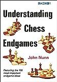 Understanding Chess Endgames-Nunn, John
