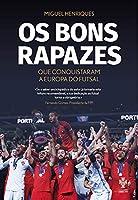 Os Bons Rapazes Que Conquistaram a Europa do Futsal (Portuguese Edition)