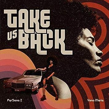 Take Us Back (feat. Yona Marie)