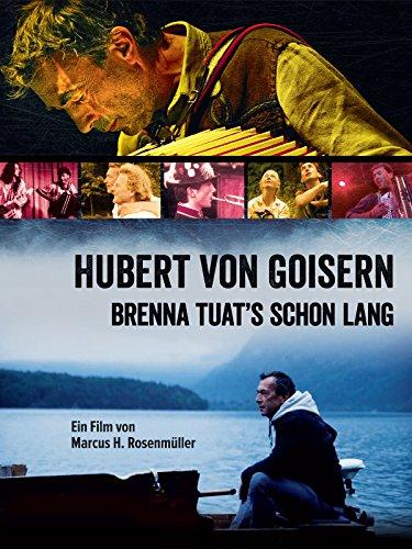 Hubert von Goisern - Brenna tuat\'s schon lang