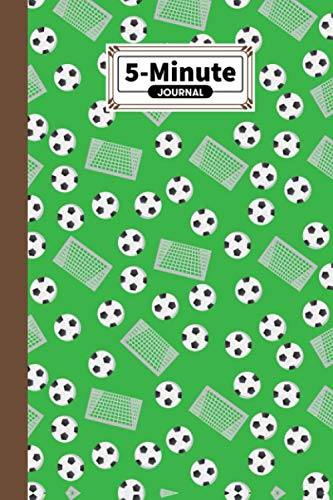 """Five Minute Journal: 5 Minute Journal For Practicing Gratitude, Mindfulness & Accomplishing Goals, 120 Pages, Size 6"""" x 9"""" 