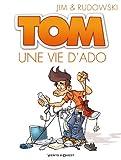 Tom - Tome 01 - Une vie d'ado