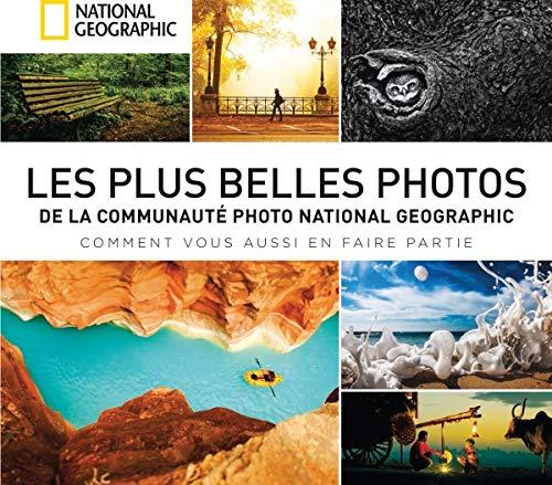 Les plus belles photos de la communauté National Geographic