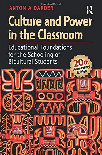 Image for publication on Culture and Power in the Classroom: Educational Foundations for the Schooling of Bicultural Students (Series in Critical Narrative)