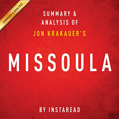Couverture de Missoula by Jon Krakauer | Summary and Analysis: Rape and the Justice System in a College Town
