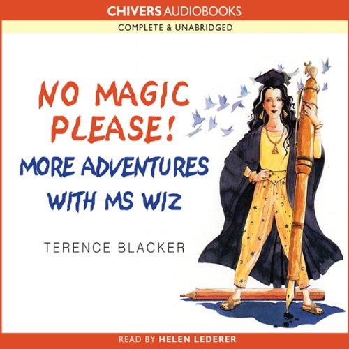 No Magic Please! More Adventures of Ms Wiz audiobook cover art