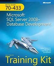 MCTS Self-Paced Training Kit (Exam 70-433): Microsoft® SQL Server® 2008 Database Development (Microsoft Press Training Kit)