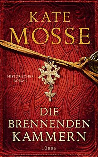 Die brennenden Kammern: Historischer Roman