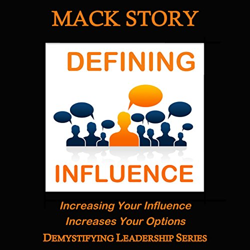 Demystifying Leadership Series: Defining Influence (Volume 1) audiobook cover art