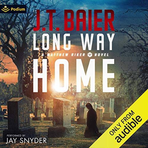Long Way Home Audiobook By J.T. Baier cover art