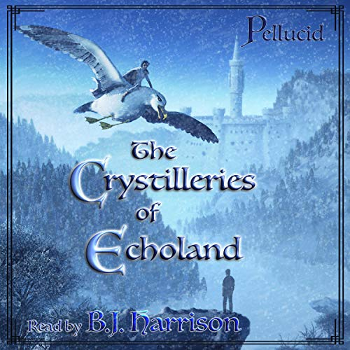 The Crystilleries of Echoland  By  cover art