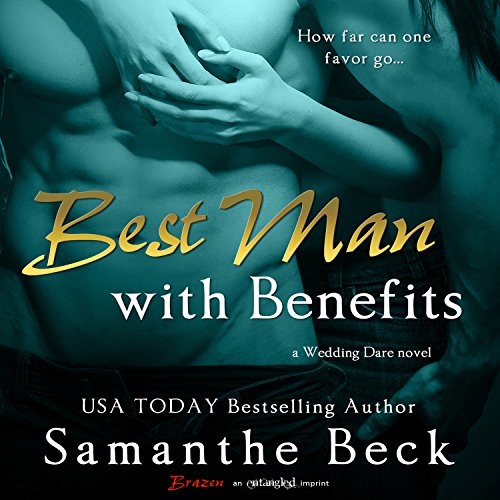 Best Man with Benefits audiobook cover art