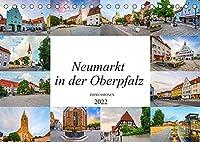 Neumarkt in der Oberpfalz Impressionen (Tischkalender 2022 DIN A5 quer): Wunderschoene Bilder der Stadt Neumarkt in der Oberpfalz (Monatskalender, 14 Seiten )