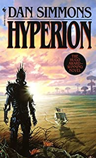Hyperion (Hyperion Cantos) by Dan Simmons (1990-03-01)