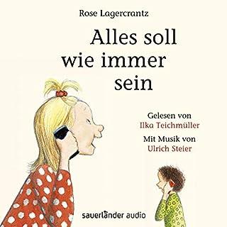 Alles soll wie immer sein     Dunne 3              Autor:                                                                                                                                 Rose Lagercrantz                               Sprecher:                                                                                                                                 Ilka Teichmüller                      Spieldauer: 41 Min.     Noch nicht bewertet     Gesamt 0,0