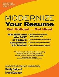 Modernize Your Resume: Get Noticed --- Get Hired