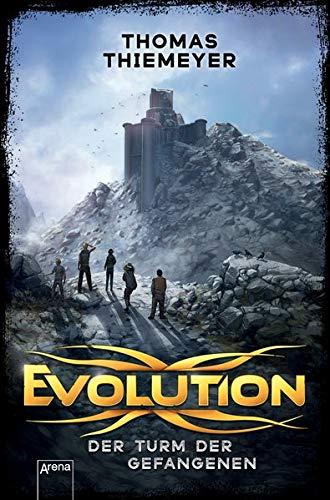 Evolution (2). Der Turm der Gefangenen