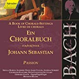 J.S. Bach: A Book of Chorale-Set...