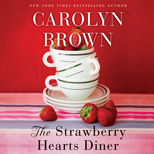 The Strawberry Hearts Diner audiobook cover art