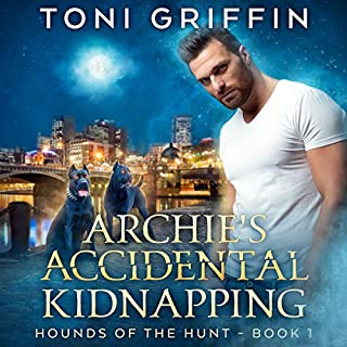 Archie's Accidental Kidnapping      Hounds of the Hunt, Book 1              By:                                                                                                                                 Toni Griffin                               Narrated by:                                                                                                                                 Joel Leslie                      Length: 5 hrs and 47 mins     57 ratings     Overall 4.4