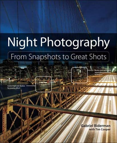 Night Photography From Snapshots to Great Shots product image