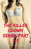 The Killer Clown Series Part 1-5 (English Edition)