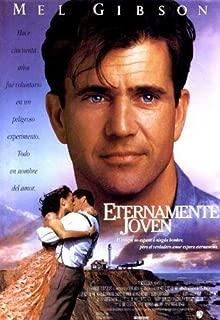 Forever Young Movie Poster (27 x 40 Inches - 69cm x 102cm) (1992) Spanish -(Mel Gibson)(Jamie Lee Curtis)(Elijah Wood)(Isabel Glasser)(George Wendt)(Joe Morton)
