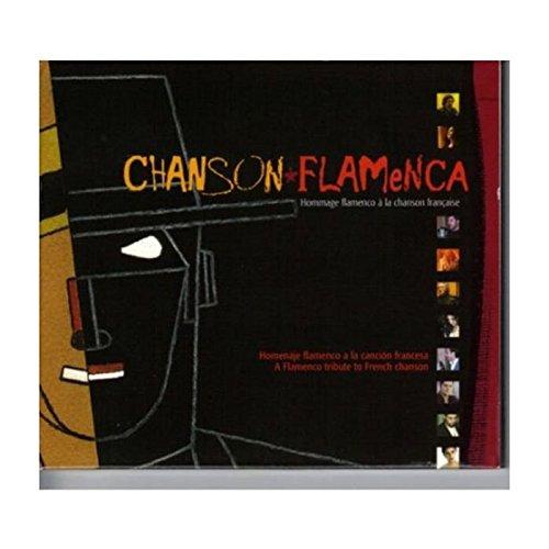 Hommage Flamenco a la Chanson