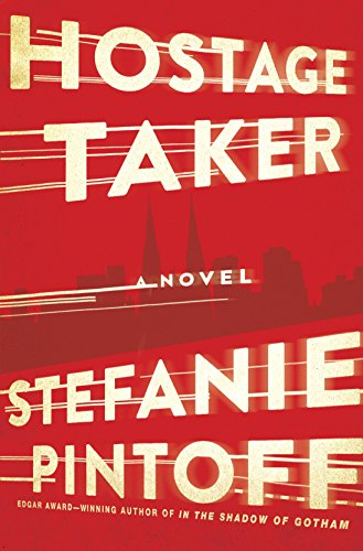 Hostage Taker: A Novel (Eve Rossi Book 1) (English Edition)