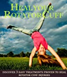 Heal Your Rotator Cuff