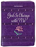 God Is Always With Me Ziparound Devotional (Faux Leather) – Engaging Devotional with Space for Reflection Writing, Perfect Gift for Holidays, Birthdays, and More (Ziparound Devotionals)