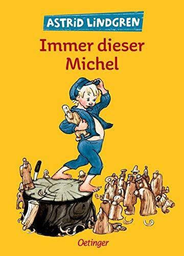 Immer dieser Michel (Michel aus Lönneberga)