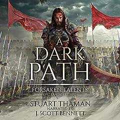 A Dark Path (Grimdark LitRPG)