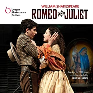 『Romeo and Juliet: Oregon Shakespeare Festival Audio Theater [Dramatized]』のカバーアート
