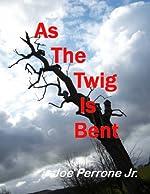 As the Twig is Bent: A Matt Davis Mystery