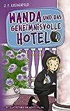 Wanda und das geheimnisvolle Hotel von JF Kreigenfeld