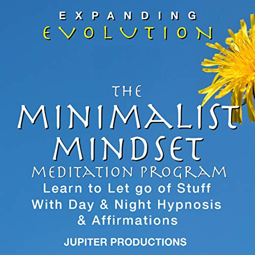 The Minimalist Mindset Meditation Program audiobook cover art