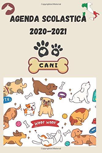 AGENDA SCOLASTICA 2020-2021 CANI: Pianificatore per studenti e professionisti delle scuole superiori per pianificare un anno di successo