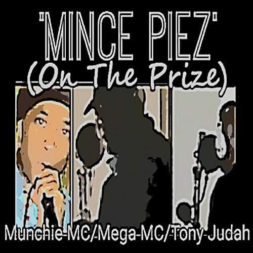 Munchie Mc, Mega Mc & Tony Judah