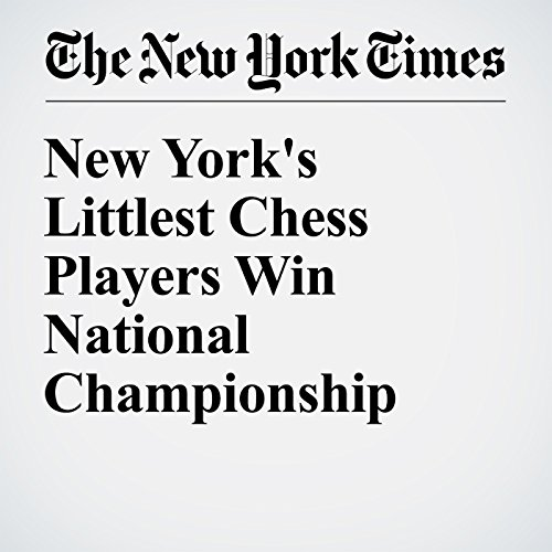 New York's Littlest Chess Players Win National Championship audiobook cover art
