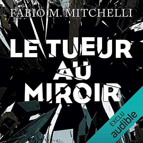 Couverture de Le tueur au miroir