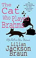 The Cat Who Played Brahms (The Cat Who... Mysteries, Book 5): A charming feline whodunit for cat lovers everywhere