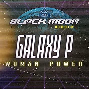 Black Moon Riddim (Woman Power)