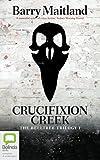 Crucifixion Creek (The Belltree Trilogy)