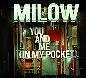 You And Me (In My Pocket)