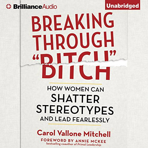 "Breaking Through ""Bitch"" audiobook cover art"
