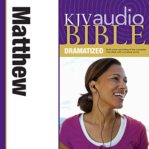 KJV Audio Bible: Matthew (Dramatized) audiobook cover art
