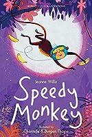Speedy Monkey (Colour Fiction)