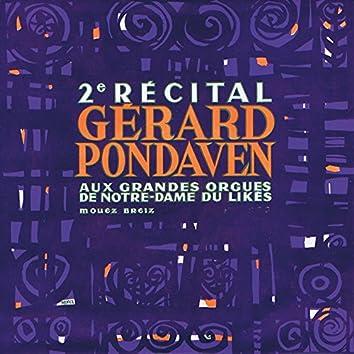2ème récital aux grandes orgues de Notre Dame du Likes à Quimper (Mémoire sonore de la musique bretonne - Celtic Music from Brittany 1964)